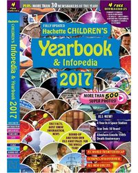 Hachette Children's Yearbook And Infopedia- 2017