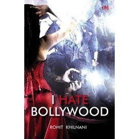 I Hate Bollywood