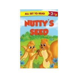 All Set to Read Level 2: Nutty s Seed
