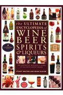 The Ultimate Encyclopedia Of Wine Beer Spirits