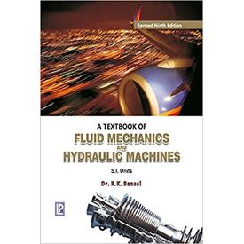 A Text Book of Fluid Mechanics and Hydralic Machines