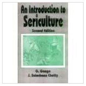An Introduction to Sericulture