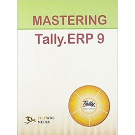 Mastering Tally. ERP 9