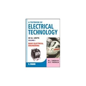 Textbook of Electrical Technology volume- 1- Basic Electrical Engineering
