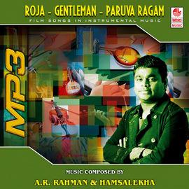 Roja+ Gentleman+ Paruva Raagam- Instrumental
