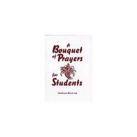 Bouquet of Prayers for Students, A