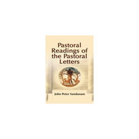 Pastoral Reading of the Pastoral Letters