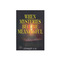 When Mysteries Become Meaningful