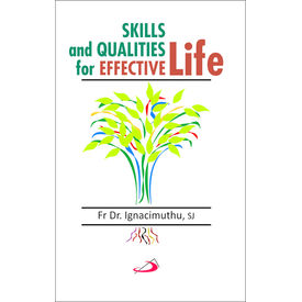 Skills And Qualities for Effective Life