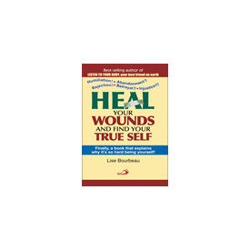 Heal your Wounds & find your True self