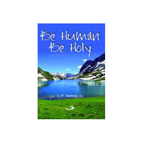 Be Human Be Holy