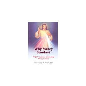 Why Mercy Sunday?