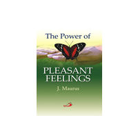 Power of Pleasant feelings, the