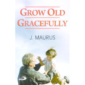 Grow old Gracefully