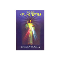 Selected Healing Prayers