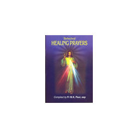 Selected Healing Prayers