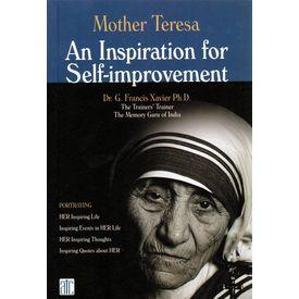 Mother Teresa An Inspiration for Self- improvement