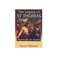 Legacy of St Thomas: Apostle of India