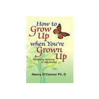 How to Grow up When You