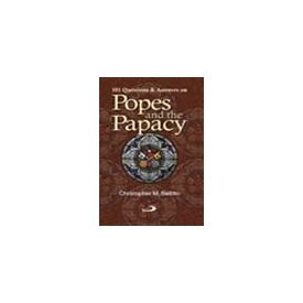 101 Questions and Answers on Pope and Papacy