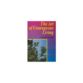 Art of Courageous Living