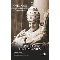 John XXIII simple and humble(privileged and testimonies)