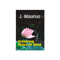 Achieving Peace of Mind
