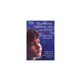 Questions Children Ask on God and Their Answers
