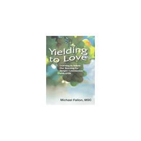 Yielding to Love