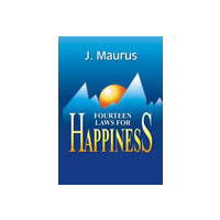 Fourteen Laws for Happiness