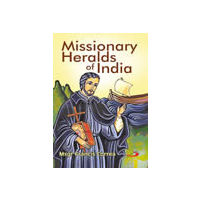 Missionary Heralds of India