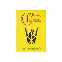 Becoming Christ