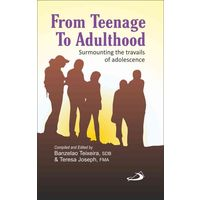 From Teenage to Adulthood