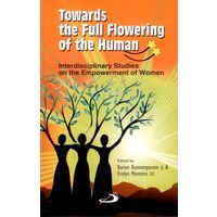 Towards the full flowering of the human