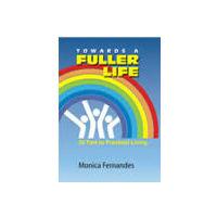 Towards a Fuller Life
