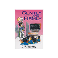Gently and Firmly