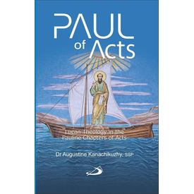 Paul of Acts (Lucan Theology)