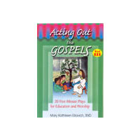 Acting Out the Gospels 3