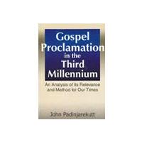 Gospel Proclamation in the Third Millennium