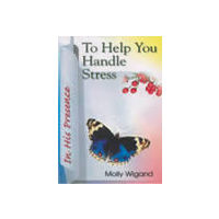 To Help You Handle Stress