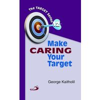 Make Caring Your Target