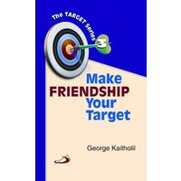 Make Friendship Your Target