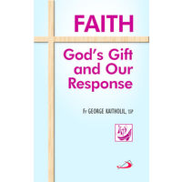 Faith God's Gift and Our Response