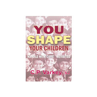 You Shape Your Children