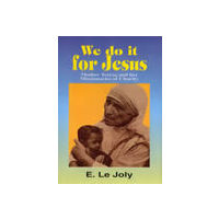 We Do It for Jesus