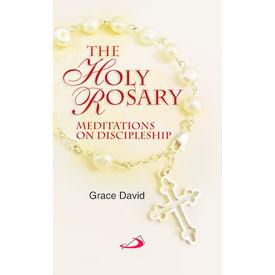 Holy Rosary Meditations on Discipleship