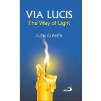 Via Lucis- The Way of Light