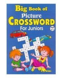 Big Book of Picture Crossword for Juniors Age (4- 7) (Big Book for Juniors Series)