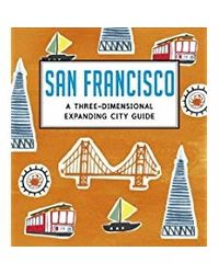 San Francisco: A Three- Dimensional Expanding City Guide