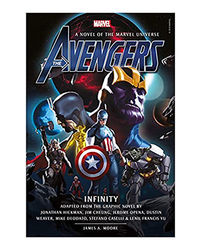 Avengers: Infinity Prose Novel: 3 (Marvel Original Prose Novels)